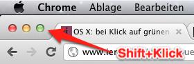 ⇧+Klick auf den grünen Button maximiert das Fenster